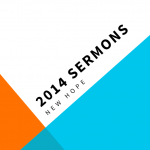 new-hope-2014-sermons